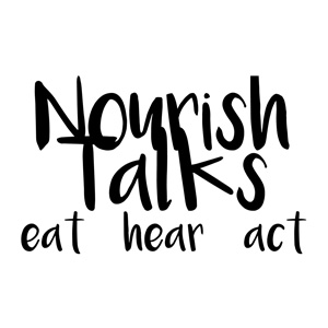 Nourish Talks